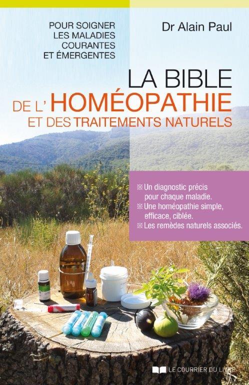 guérir - la bible de l'homéopathie - livre