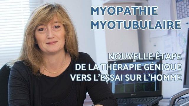 Démarrage du premier essai de thérapie génique  chez l'Homme dans la myopathie myotubulaire