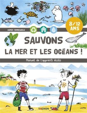 Sauvons la mer et les océans