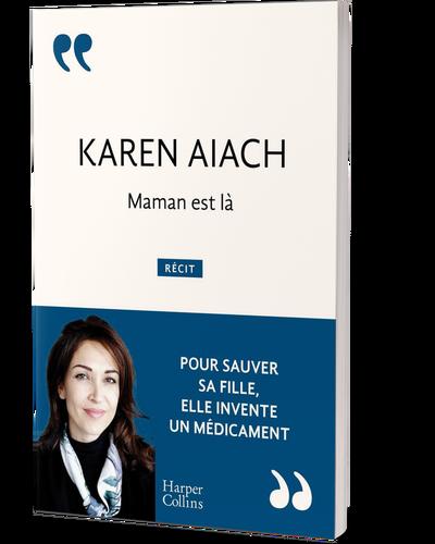 Maman est là : quand une Maman invente un médicament pour sauver son enfant