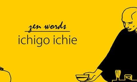 L'Ichigo Ichie ou comment faire de chaque instant le meilleur de sa vie