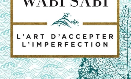Wabi Sabi : l'art d'accepter l'imperfection