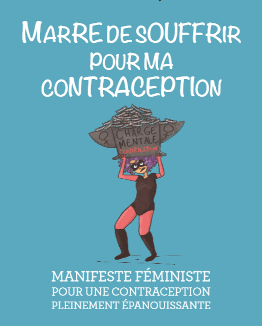 Contraception : marre de souffrir