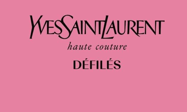 Yves Saint Laurent défilés