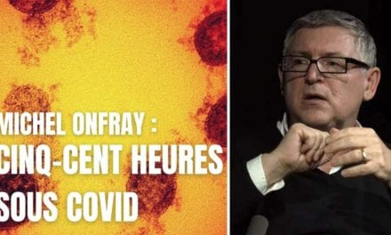Michel Onfray: «Cinq-cents heures sous covid»