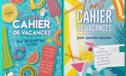 Les « anti-cahiers de vacances »